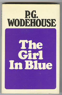 WODEHOUSE, P. G., - THE GIRL IN BLUE.
