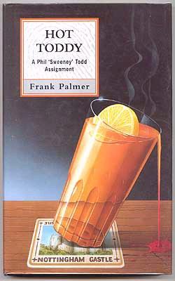 PALMER, FRANK, - HOT TODDY.