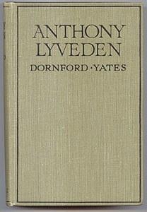 YATES, DORNFORD, - ANTHONY LYVEDEN.