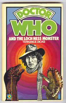 DICKS, TERRANCE, - DOCTOR WHO AND THE LOCH NESS MONSTER.