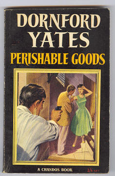 YATES, DORNFORD, - PERISHABLE GOODS.