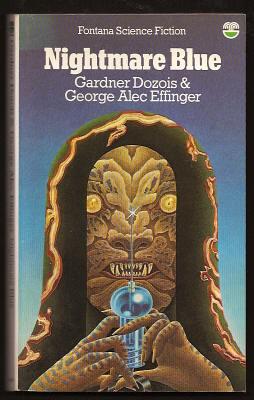 DOZOIS, GARDNER AND EFFINGER, GEORGE ALEC, - NIGHTMARE BLUE.