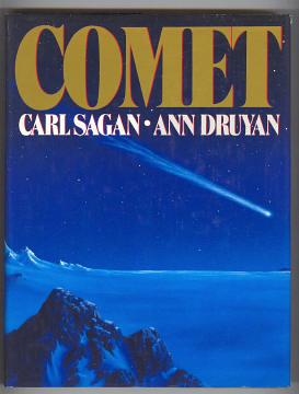 SAGAN, CARL AND DRUYAN, ANN, - COMET.