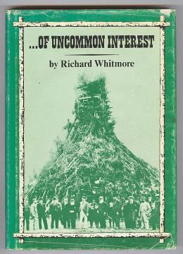 WHITMORE, RICHARD, - OF UNCOMMON INTEREST.