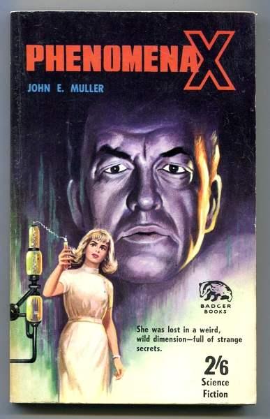MULLER, JOHN E., - PHENOMENA X.