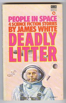 WHITE, JAMES, - DEADLY LITTER.