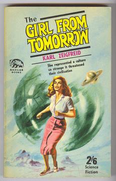 ZEIGFREID, KARL, - THE GIRL FROM TOMORROW.