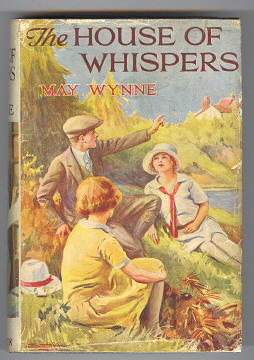 WYNNE, MAY, - THE HOUSE OF WHISPERS.