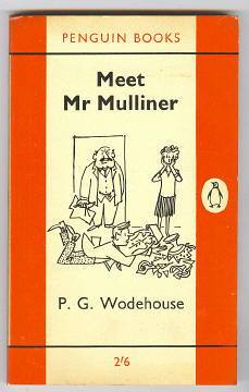 WODEHOUSE, P. G., - MEET MR. MULLINER.
