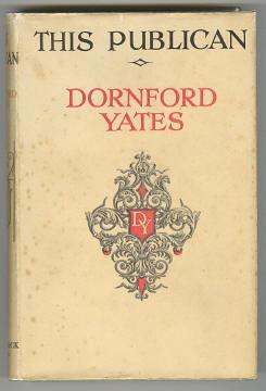 YATES, DORNFORD, - THIS PUBLICAN.