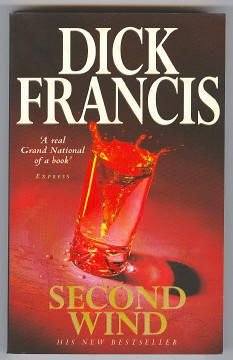 FRANCIS, DICK, - SECOND WIND.