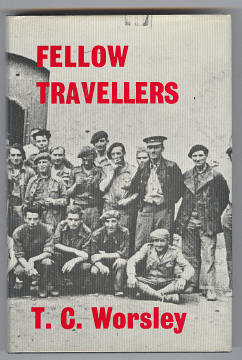 WORSLEY, T. C., - FELLOW TRAVELLERS - A Memoir of the Thirties.