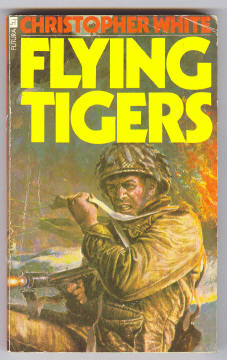 WHITE, CHRISTOPHER, - FLYING TIGERS.