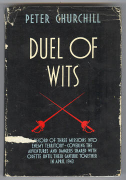 CHURCHILL, PETER, - DUEL OF WITS.