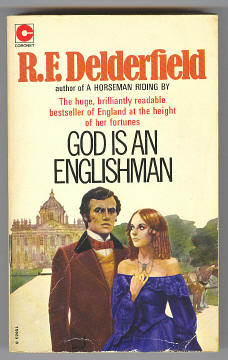 DELDERFIELD, R. F., - GOD IS AN ENGLISHMAN.