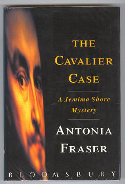 FRASER, ANTONIA, - THE CAVALIER CASE.