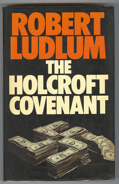 LUDLUM, ROBERT, - THE HOLCROFT COVENANT.