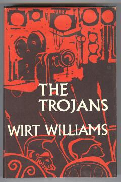 WILLIAMS, WIRT, - THE TROJANS.