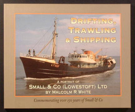 WHITE, MALCOLM, - DRIFTING, TRAWLING AND SHIPPING.
