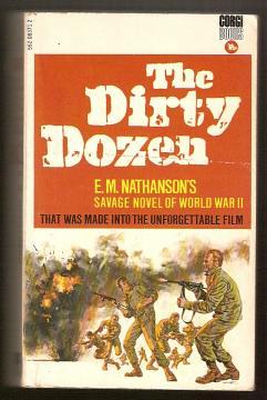 NATHANSON, E. M., - THE DIRTY DOZEN.