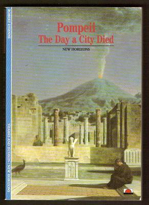 ETIENNE, ROBERT (TRANSLATED BY CAROLINE PALMER), - POMPEII - THE DAY A CITY DIED.