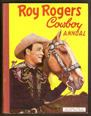 ANON., - ROY ROGERS COWBOY ANNUAL.