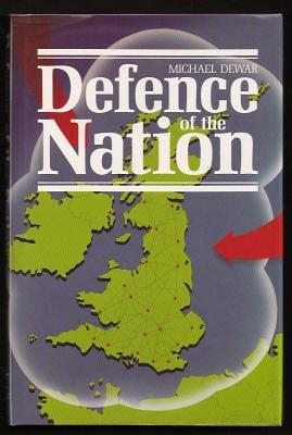 DEWAR, MICHAEL, - DEFENCE OF THE NATION.