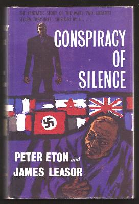ETON, PETER AND LEASOR, JAMES, - CONSPIRACY OF SILENCE.