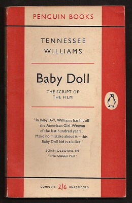 WILLIAMS, TENNESSEE, - BABY DOLL - The Script of the Film.