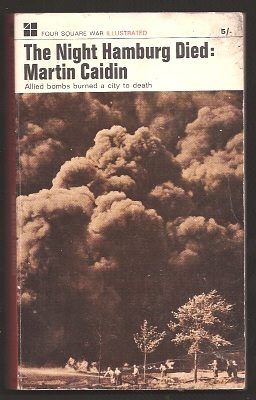 CAIDIN, MARTIN, - THE NIGHT HAMBURG DIED.