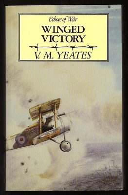 YEATES, V. M. (TRIBUTE AND PREFACE BY HENRY WILLIAMSON), - WINGED VICTORY.