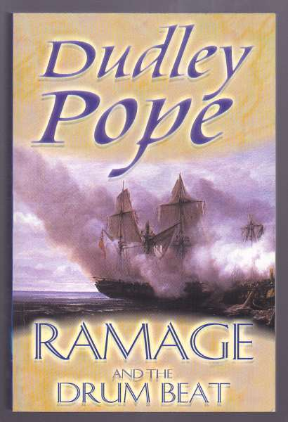 POPE, DUDLEY, - RAMAGE AND THE DRUM BEAT.