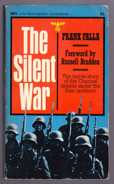 FALLA, FRANK (FOREWORD BY RUSSELL BRADDON), - THE SILENT WAR.