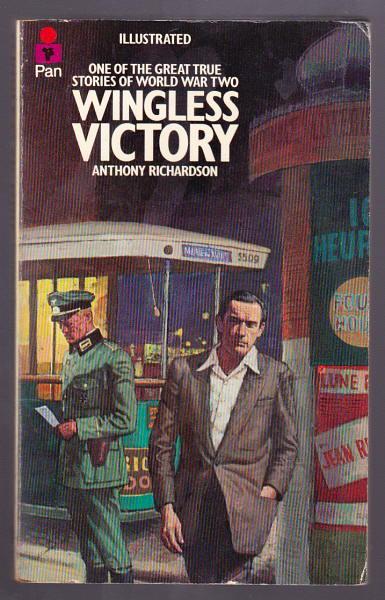 RICHARDSON, ANTHONY, - WINGLESS VICTORY.