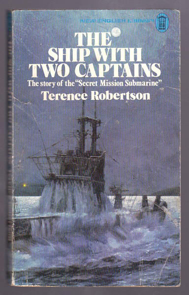 ROBERTSON, TERENCE, - THE SHIP WITH TWO CAPTAINS.