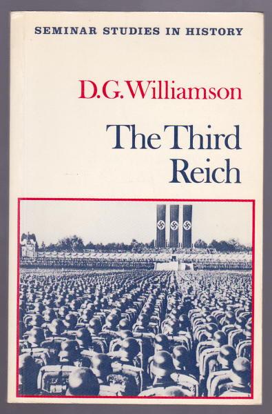 WILLIAMSON, D. G., - THE THIRD REICH.