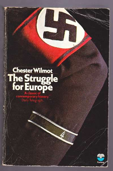 WILMOT, CHESTER, - THE STRUGGLE FOR EUROPE.