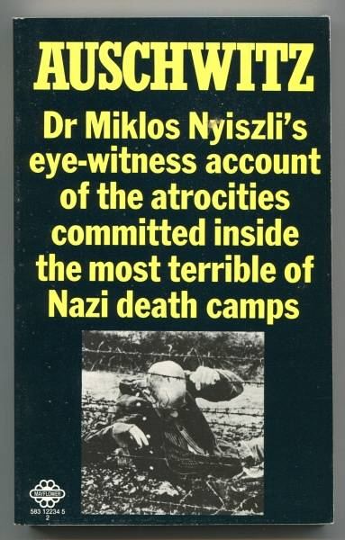 NYISZLI, DR. MIKLOS, - AUSCHWITZ - A Doctor's Eye-Witness Account.