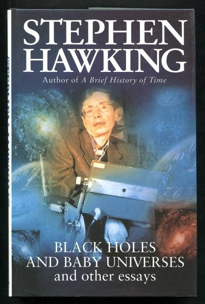 black holes and baby universe and other essay Essays related to black holes 1 black holes and baby universes and other essays such spinning black holes are known as kerr black holes black hole.