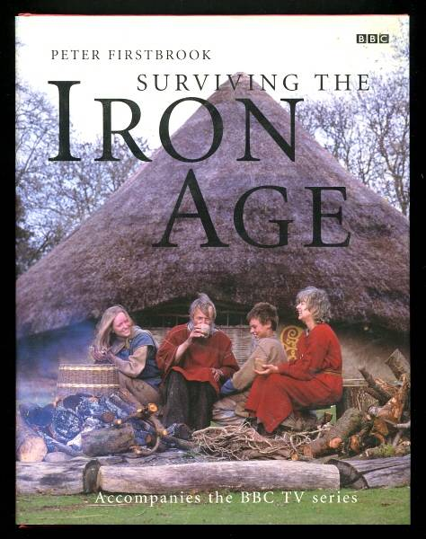 FIRSTBROOK, PETER, - SURVIVING THE IRON AGE.