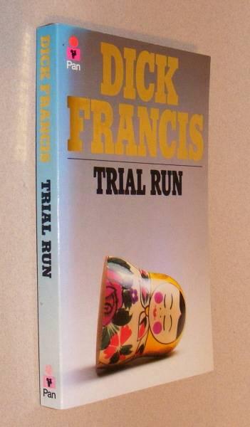 FRANCIS, DICK, - TRIAL RUN.