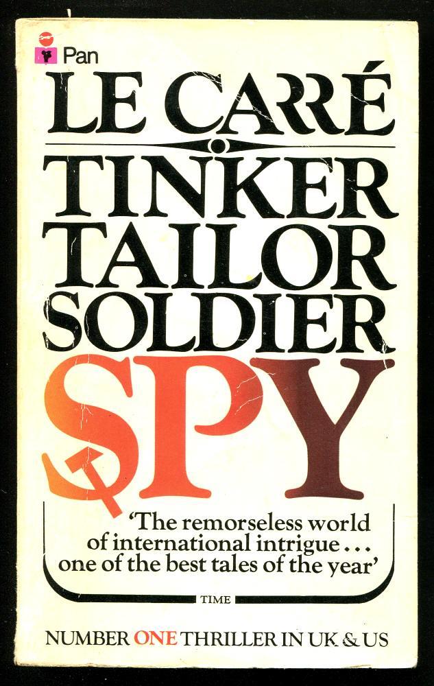 LE CARRÉ, JOHN, - TINKER TAILOR SOLDIER SPY.